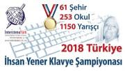 2018 Türkiye İhsan Yener Klavye Şampiyonası Katılım Rekoruyla Sonuçlandı