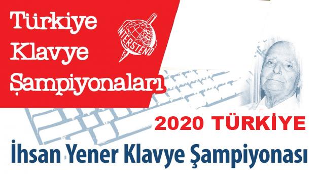 2020 Türkiye İhsan Yener İnternet Klavye Şampiyonasına Davet