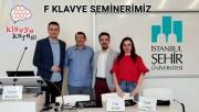 İstanbul Şehir Üniversitesi ile F Klavye Seminerimiz
